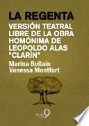 La regenta (versión libre de la obra homónima de Leopoldo Alas «Clarín»)