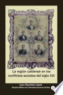 La región caldense en los conflictos sociales del siglo XIX