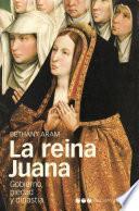 La reina Juana