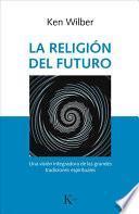 La Religin Del Futuro
