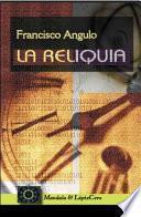 La Reliquia