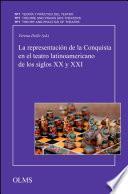 La representación de la Conquista en el teatro latinoamericano de los siglos XX y XXI