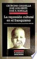 La represión cultural en el franquismo