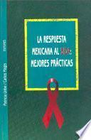 La Respuesta Mexicana Al SIDA