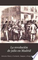 La revolución de Julio en Madrid