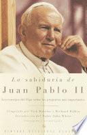 La Sabiduria de Juan Pablo II
