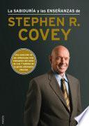 La sabiduría y las enseñanzas de Stephen R. Covey