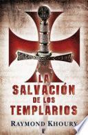 La salvación de los templarios