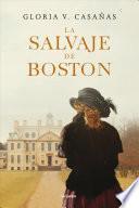 La Salvaje de Boston / The Boston Savage