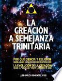 La Semejanza Trinitaria En La Creacion.