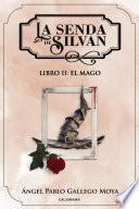 La senda de Silvan