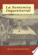 La sentencia inquisitorial