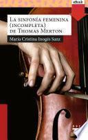 La sinfonía femenina de Thomas Merton