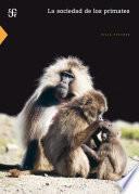 La sociedad de los primates