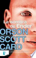 La sombra de Ender (Saga de la Sombra de Ender 1)