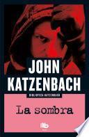 La Sombra / The Shadow Man