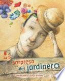 La Sorpresa Del Jardinero