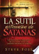 La Sutil Artimaña de Satanás