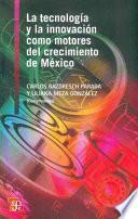 La tecnología y la innovación como motores del crecimiento de México