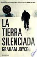 La tierra Silenciada / The Silent Land