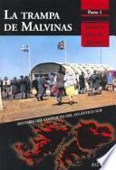 La trampa de Malvinas