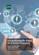 La transformación digital en el Sector Financiero