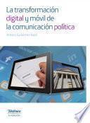 La transformación digital y móvil de la comunicación política