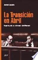 La transición en abril