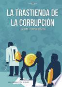 La trastienda de la corrupción Sanidad y farmaindustria