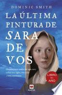 La última pintura de Sara De Vos