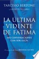 La última vidente de Fátima