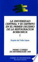 La Universidad Central y su distrito en el primer decenio de la Restauración borbónica