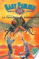 La venganza de Rodomonte / Rodomonte's Revenge