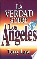 La verdad sobre los ngeles / The Truth About Angels