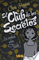 La verdad sobre Tash (El club de los secretos 1)