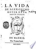 La vida de s. Geronimo dotor de la Santa Iglesia