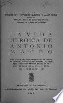 La vida heroica de Antonio Maceo