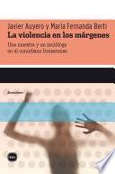 La violencia en los márgenes