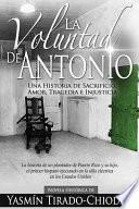 La Voluntad de Antonio