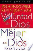La Voluntad de Dios, Lo Mejor de Dios / God's Will God's Best