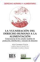 La vulneración del derecho humano a la alimentación