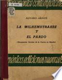La Wilhemstrasse [sic] y el Pardo