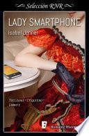 Lady Smartphone (Serie Tecléame te quiero 3)