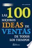 Las 100 mejores ideas de venta de todos los tiempos.