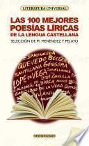 Las 100 mejores poesías líricas de la lengua castellana