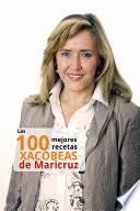 Las 100 mejores recetas Xacobeas de Maricruz