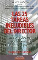 Las 25 Tareas Ineludibles Del Director / The 25 Unavoidable Tasks of a Director