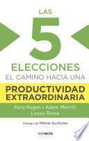 Las 5 elecciones