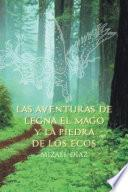 Las aventuras de Legna el Mago Y La piedra de los ecos