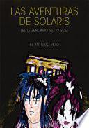 Las Aventuras de Solaris (el legendario sexto sol)